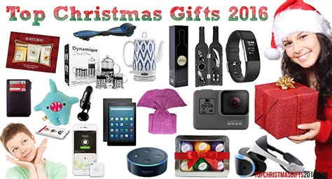 top christmas gifts 2016 best christmas gifts 2016