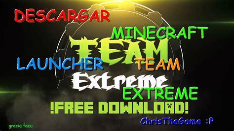 Como Descargar Minecraft Team Extreme 2016 Christhegame