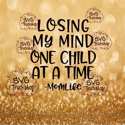 Browse our losing my mind one kid at a time svg collection for the very best in custom shoes, sneakers, apparel, and accessories by independent artists. Losing my mind one child at a time svg quote cutting file ...
