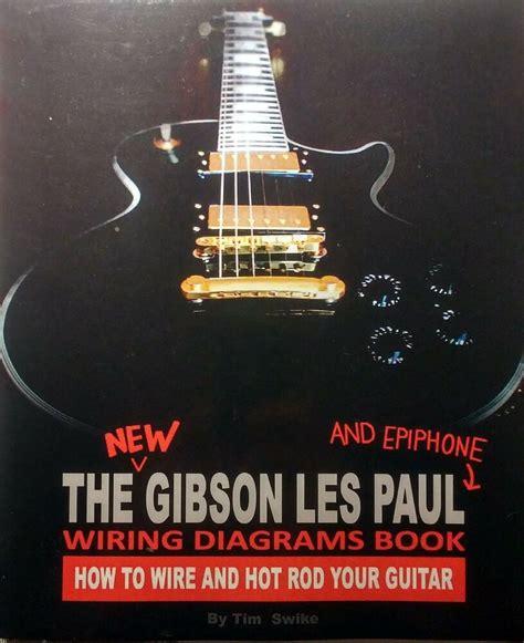 Gibson Les Paul Epiphone Guitar Wiring Pickups Electronics