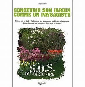 Créer Son Jardin : cr er son jardin comme un paysagiste broch f ~ Mglfilm.com Idées de Décoration