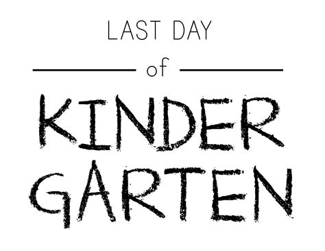 last day of preschool printable printable day of school signs and bonus photo ideas 802