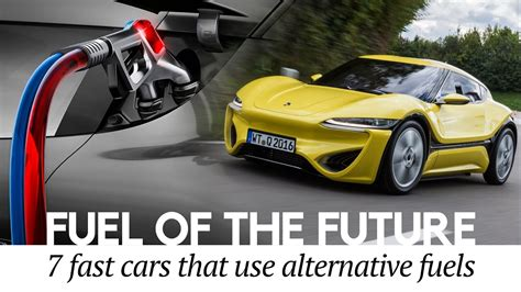7 Alternative Fuel Cars Of The Future And Best Upcoming