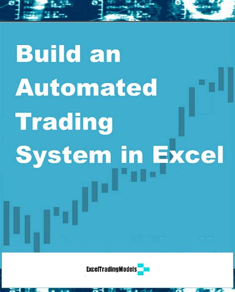automated trading system build an automated trading system in excel for stocks