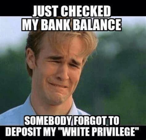 Privilege Meme - search results for tag white privilege