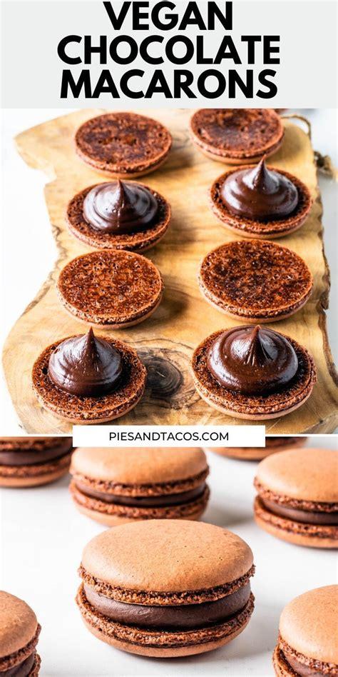 Your complete guide to making vegan, eggless italian macarons with aquafaba. Vegan Chocolate Macarons | Recipe in 2020 | Vegan chocolate, Vegan dessert recipes, Macaron recipe