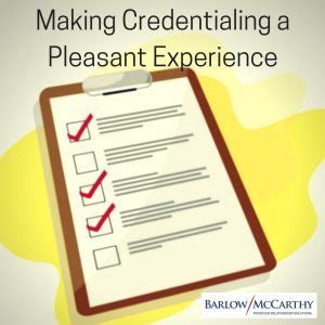making credentialing  pleasant experience barlow