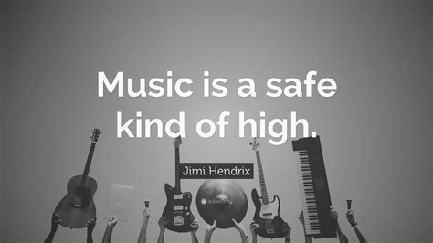 music jimi hendrix kind quotes safe wallpapers quote instruments sayings instrument quotefancy musicians