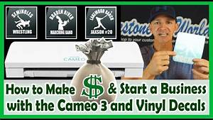 how to make money with your silhouette cameo 3 and vinyl With starting a vinyl lettering business