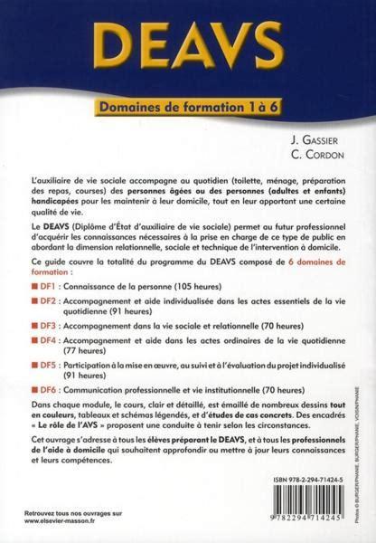 Formation Auxiliaire De Vie by Livre Deavs Dipl 244 Me D 233 Tat D Auxiliaire De Vie Sociale
