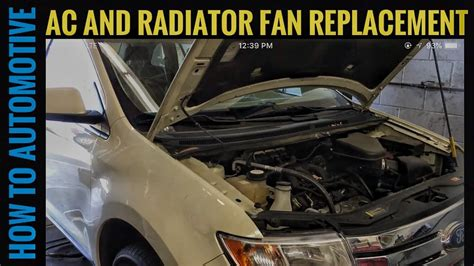 automotive air conditioning repair 2009 ford edge transmission control how to replace the radiator and ac fan on a 2007 ford edge youtube