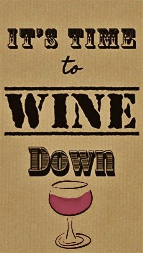 25 Best Ideas About Wine Glass Sayings On Pinterest Wine Glass Wine