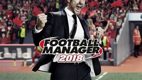 football manager 2018 beginners guide squad scouting