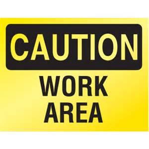 Caution Work Area Sign