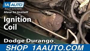 How To Install Replace Ignition Coil Dodge Durango Dakota