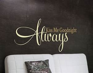 Always kiss me goodnight wall decal bedroom wall art for Always kiss me goodnight wall decal