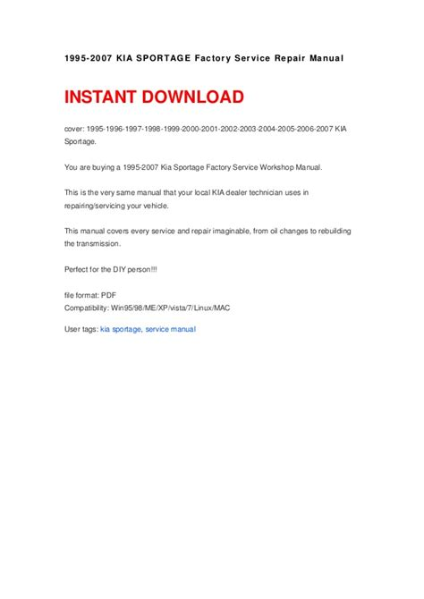 download car manuals pdf free 1998 kia sportage transmission control 1995 2007 kia sportage factory service repair manual