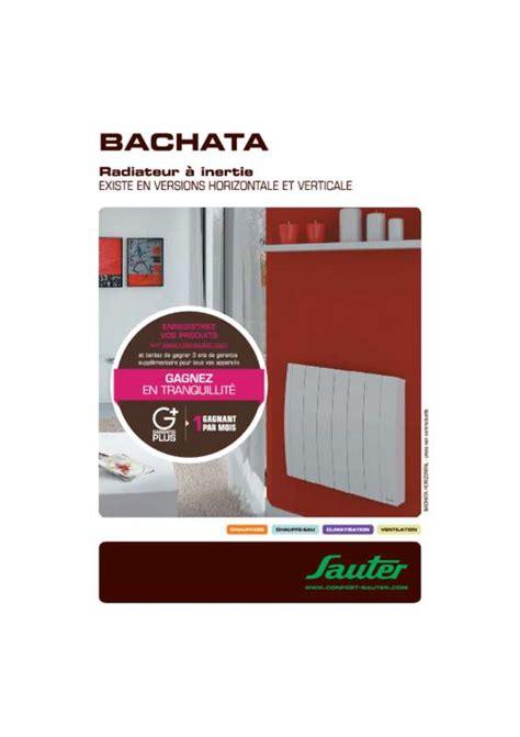 notice sauter bachata radiateur 233 lectrique trouver une solution 224 un probl 232 me sauter bachata