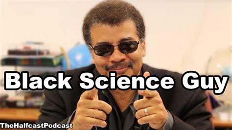 Black Science Man Meme - neil degrasse tyson uludağ s 246 zl 252 k