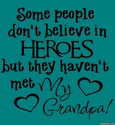 grandfather quotes sayings  grandpa quotes