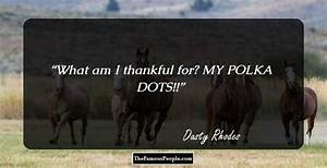 10 Dusty Rhodes... Famous Dusty Rhodes Quotes