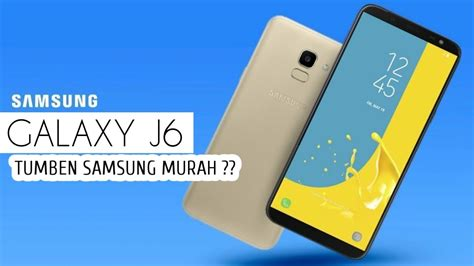 samsung galaxy j6 2018 indonesia ini spesifikasi dan harganya youtube