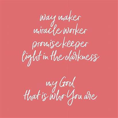 Miracle Worker Maker Way Promise Keeper Quotes