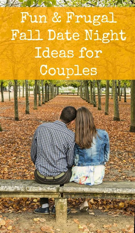 couple date gifts and frugal fall date ideas for couples ideas and fall
