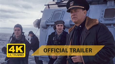 Greyhound [2020] | Official Trailer #1 | Tom Hanks | 4K ...