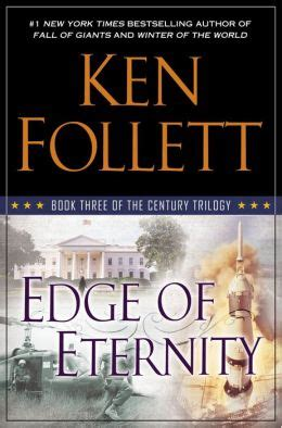 Best Ken Follett Books Edge Of Eternity The Century Trilogy 3 By Ken Follett