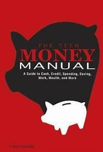 The Teen Money Manual   A Guide To Cash  Credit  Spending