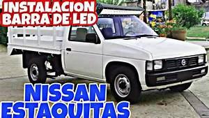 Instalaci U00f3n Barra De Led Nissan Estaquitas