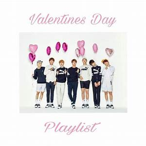 Valentines Day Playlist💗 | K-Pop Amino