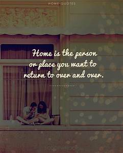 Home Isn U2019t Just A Place  It U2019s The People Your Heart Lies