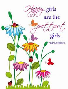 """Happy Girls Are the Prettiest Girls"" Word Art Freebie"