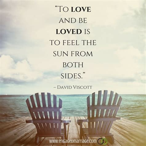 Quotes About Love To Love And Be Loved Is To Feel The