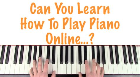 Can You Learn How To Play Piano Online…? – Bitesize Piano