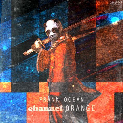 Channel Orange Wallpaper by Frank Channel Orange V 2 By Gman918 On Deviantart