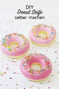 Wie Macht Man Donuts : seife selber machen in donut form originelle diy geschenkidee seife selber machen diy ~ Eleganceandgraceweddings.com Haus und Dekorationen