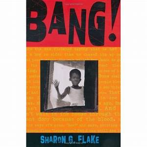 Bang By Sharon G Flake U2019 Reviews Discussion Bookclubs