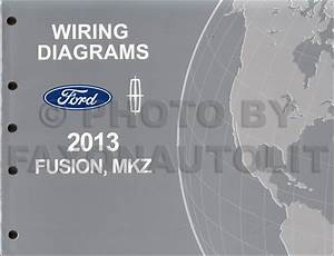 2013 Ford Fusion Lincoln Mkz Wiring Diagram Manual