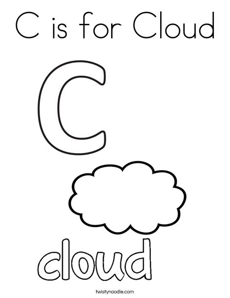 C Is For Cloud Coloring Page Twisty Noodle C Is For Cloud Coloring Page Twisty Noodle