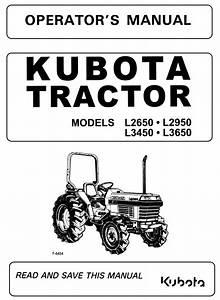 Kubota L2650 L2950 L3450 L3650 Tractor Operator