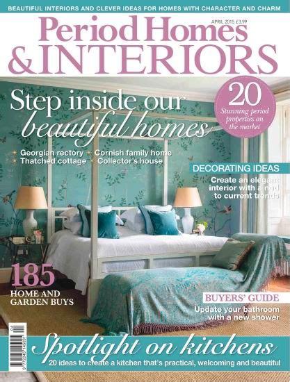 period homes interiors magazine period homes interiors magazine april 2015 true pdf
