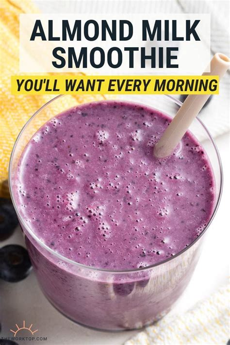 Searching for the diabetic smoothies with almond milk? Healthy Almond Milk Smoothie - Easy Breakfast Recipe   The Worktop ...