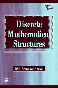 Discrete Mathematical Structures 6th Edition Solution