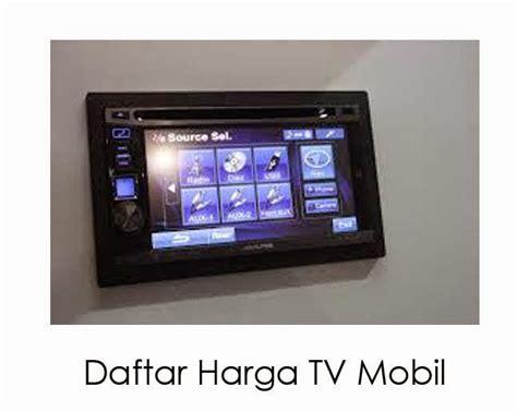 Harga Merk Tv Lcd Termurah daftar harga tv mobil daftar harga tv harga tv lcd