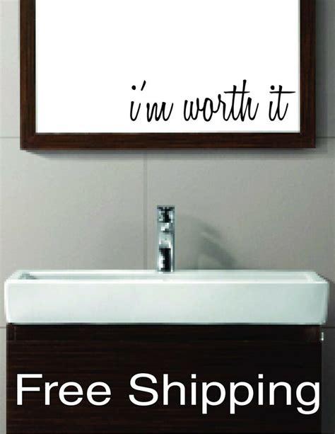 Mirror Stickers Bathroom by I M Worth It Vinyl Wall Decal Sticker Bathroom Mirror