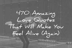 470 Amazing Lov... Amazing Feeling Love Quotes
