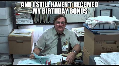 Office Space Birthday Meme - basement birthday imgflip